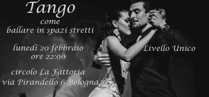 Tango: come in spazi stretti – Lezione aperta a tutti – Bologna