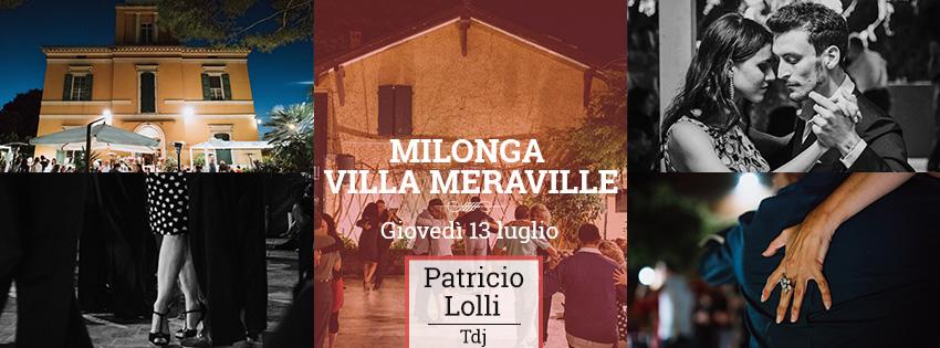 Milonga Meraville Estiva a Bologna 13 luglio Patricio Lolli - Tango Meraville - Milonga estiva e cena a Bologna